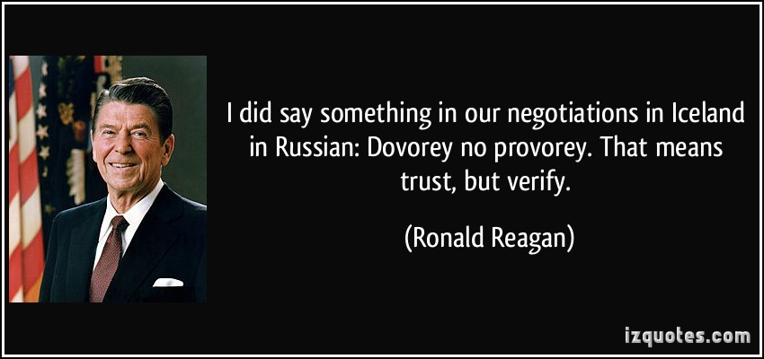 quote-i-did-say-something-in-our-negotiations-in-iceland-in-russian-dovorey-no-provorey-that-means-ronald-reagan-309699