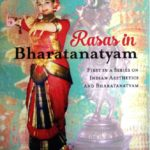 Book Discussion: Rasas in Bharatanatyam